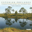 Estonian Preludes: Complete Preludes by Mart Saar and Eduard Tubin