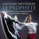 Detailinformationen und Hörproben zu Meyerbeer, Giacomo: La Prophète