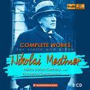 Details zu Medtner, Nikolai: Complete works for violin and piano: Nikita Boriso-Glebsky (violin), Ekaterina Derzhavina (piano)