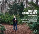 Details zu Sibelius/Rautavaara: Violinkonzerte: Tobias Feldmann, Orchestre Philharmonique Royal de Liège, Jean-Jacques Kantorow