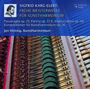 Details zu Karg-Ehlert, Sigfried: Frühe Meisterwerke für Kunstharmonium: Jan Hennig, Kunstharmonium