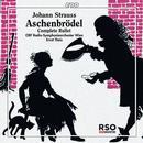 Strauss, Johann: Aschenbrödel: ORF Radio-Symphonieorchester Wien, Ernst Theis