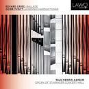 Grieg, Edvard/Tvett, Geirr: Organ of Stavangar Concert Hall: Nils Henrik Asheim, Orgel