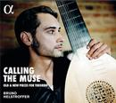 Calling the muse - Old & New pieces for Theorbo: Bruno Helstroffer, Theorbo