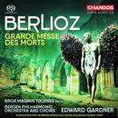 Berlioz, Hector: Grande Messe des Morts op.5 H75: Bergen Philharmonic Orchestra, Edward Gardiner