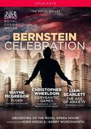 Bernstein Celebration: Orchestra of the Royal Opera House, Koen Kessels, Barry Wordsworth