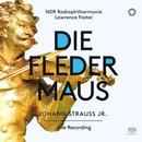 Strauss, Johann: Die Fledermaus: NDR Radiophliharmonie, Lawrence Foster