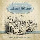 Rheinberger, Josef: Liederbuch für Kinder: Lieder für Singstimme und Klavier