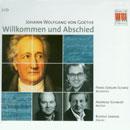 Goethe, Johann Wolfgang von: Willkommen und Abschied