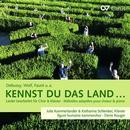 Details zu Kennst Du das Land...: Julia Kammerlander, Katharina Schlenker, Kammerchor Figure humaine, Denis Rouger