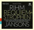 Rihm, Wolfgang: Requiem-Strophen: Chor und Orchester des Bayerischen Rundfunks, Mariss Jansons