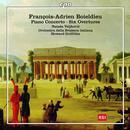 Boieldieu, Francois-Adrien: Overtures, Piano Concerto in F major: Natasa Veljkovic, Orchestra della Svizzera italiana, Howard Griffiths