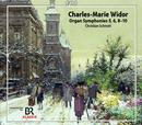 Widor, Charles-Marie: Organ Symphonies 5, 6, 8-10: Christian Schmitt, Orgel