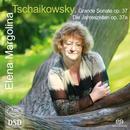 Tschaikowsky: Grande Sonate op.37, Die Jahreszeiten op.37a: Elena Margolina, Klavier