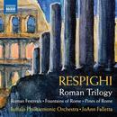 Details zu Respighi, Ottorino: Roman Trilogy: Buffalo Philharmonic Orchestra, JoAnn Falletta