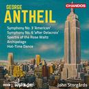 Antheil, George: Symphony No.3 & 6, Archipelago, Hot-Time Dance: BBC Philharmonic, John Storgards