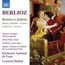 Berlioz, Hector: Roméo et Juliette op.17: Orchestre National de Lyon, Leonard Slatkin