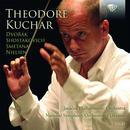 Details zu Theodore Kuchar: Dvorak, Shostakovich, smetana, Nielsen
