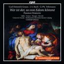 Passionsoratorium 'Wer ist der, so von Edom kömmt'