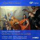 Händel, Georg Friedrich: Utrechter Te deum & Jubilate: Landshammer, Scherg, Mobley, Wolf, Gaechinger Cantorey, Hans-Christoph Rademann