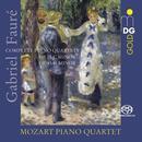 Details zu Fauré, Gabriel: Complete Piano Quartets: Mozart Piano Quartet