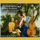 Charpentier, Marc-Antoine: Les Plaisiers de Versailles, Les Arts Florissants: Boston Early Music Festival Ensembles