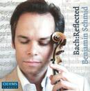 Details zu Bach, Johann Sebastian: Reflected: Benjamin Schmid, Violine