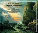 Wetz, Richard: Complete Symphonies & Violin Concerto op.57: Ulf Wallin, Staatsphilharmonie Rheinland-Pfalz, Werner Albert