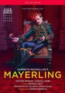 Details zu Mayerling: The Royal Ballet, Orchestra of the Royal Opera House, Koen Kessels