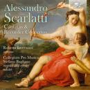 Details zu Alessandro Scarlatti: Cantatas & Recorder Concertos: Roberta Invernizzi, Collegium Pro Musica, Stefano Bagliano