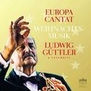 Details zu Europa cantat: Ludwig Güttler & Ensembles