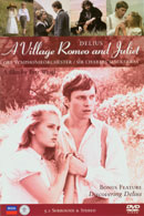 Delius, Frederick: A Village Romeo and Juliet