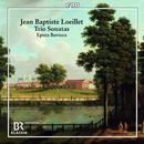 Jean Baptiste Loeillet: Trio Sonatas: Epoca Barocca