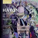 Details zu Haydn: Symphony No.99, Harmoniemesse: Handel and Haydn Society, Harry Christophers