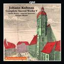 Details zu Johann Kuhnau: Complete Sacred Works Vol.5: Opella Musica camerata lipsiensis, Gregor Meyer