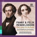 Details zu Fanny & Felix Mendelssohn - Zwei Leben für die Musik: Münchner Rundfunkorchester
