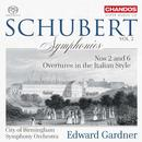 Franz Schubert: Symphony No.2, 6 and Overtures: City of Birmingham Symphony Orchestra, Edward Gardner
