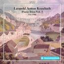 Leopold Kozeluch: Piano Trios Vol.3: Trio 1790