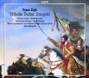 Ivan Zajc: Nikola Subic Zrinjski: Rijeka Symphony Orchestra, Rijeka Oper Choir, Ville Matvejeff