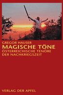 Details zu Magische Töne: Österreichische Tenöre der Nachkriegszeit