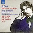 Ferruccio Busoni: Werke für 2 Klaviere: Aldo Ciccolini, Aldo Orvieto, Marco Rapetti