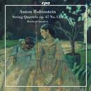 Anton Rubinstein: String Quartets op.47 No.1 & 3: Reinhold Quartett