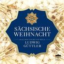Sächsische Weihnacht: Blechbläserensemble Ludwig Güttler