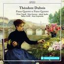 Théodore Dubois: Piano Quartet & Quintet: Oliver Triendl, Nina Karmon, Stefan Schilli, Anja Kreynacke, Jakob Spahn