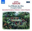 Details zu Adolphe Adam: La Filleule des fées: Queensland Symphony Orchestra, Andrew Mogrelia
