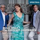 Details zu Hugo Wolf: Italienisches Liederbuch: Anke Vondung, Werner Güra, Christoph Berner