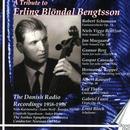 Details zu A tribute to Erling Blöndal Bengtsson: The Danish Radio Recordings 1958-1998