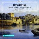 Henri Bertini: Nonetto, Grand Trio: Linos Ensemble