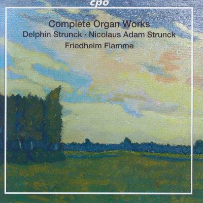 Details zu Nikolaus Adam Strunck: Sämtliche Orgelwerke