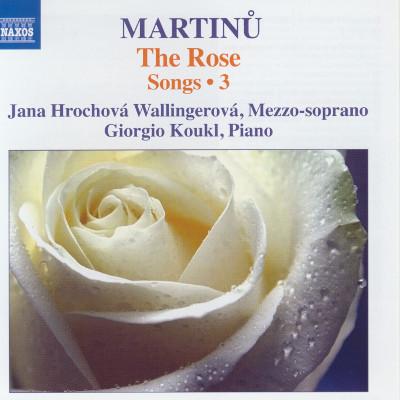 Details zu Martinu, Bohuslav: The Rose - Lieder Vol. 3